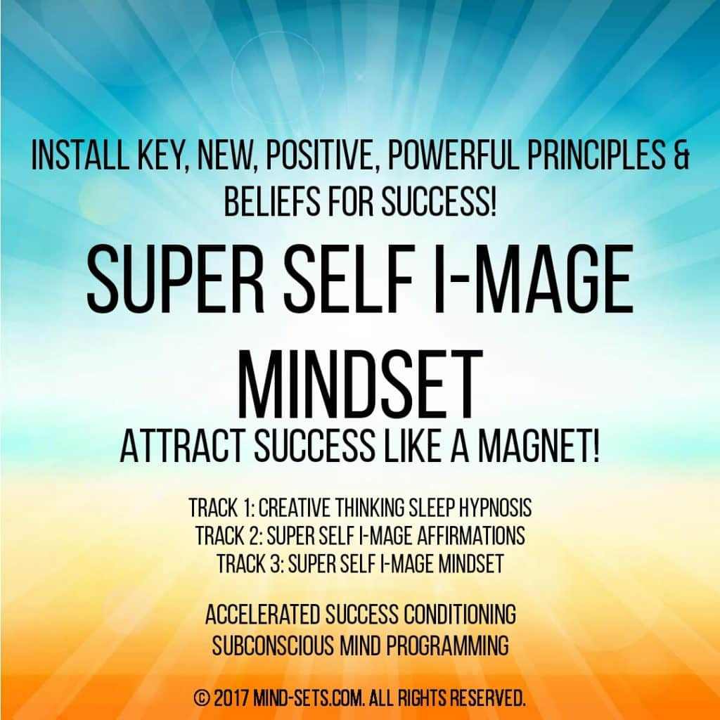 Super Self Image Mindset