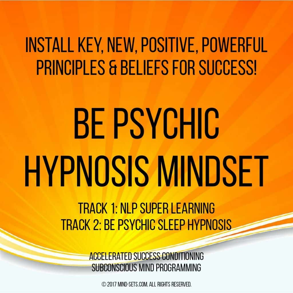 Be Psychic Hypnosis Mindset
