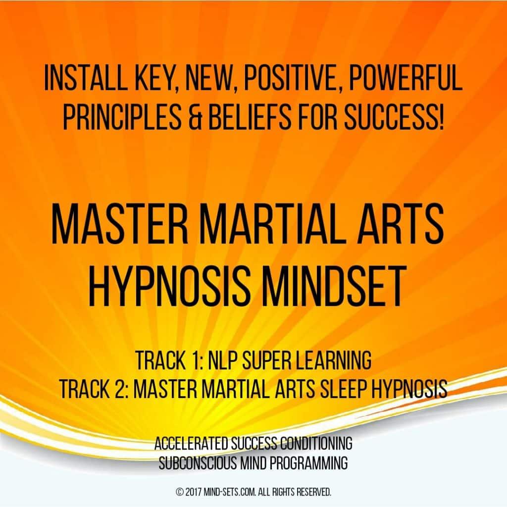 Master Martial Arts Hypnosis Mindset