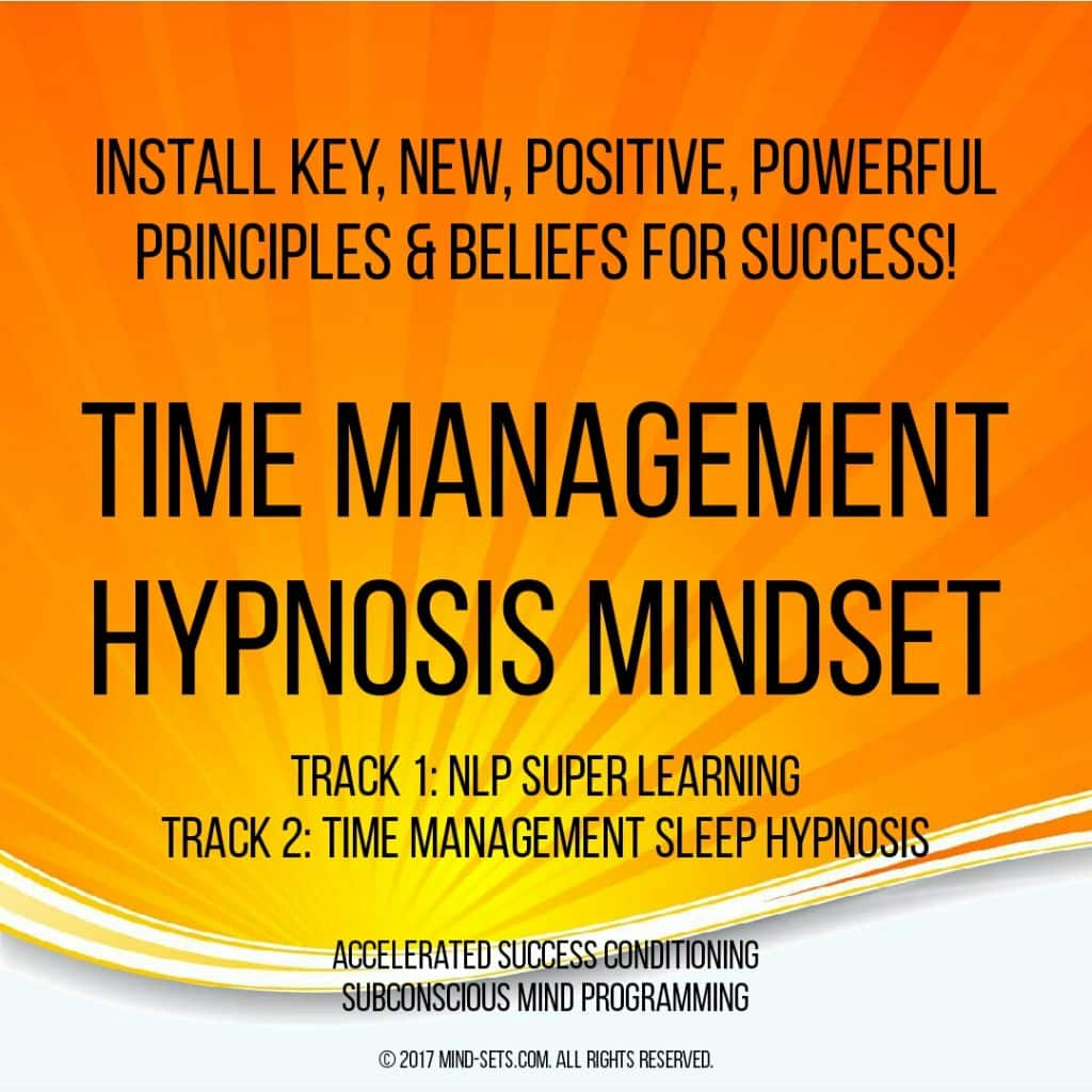 Time Management Hypnosis Mindset