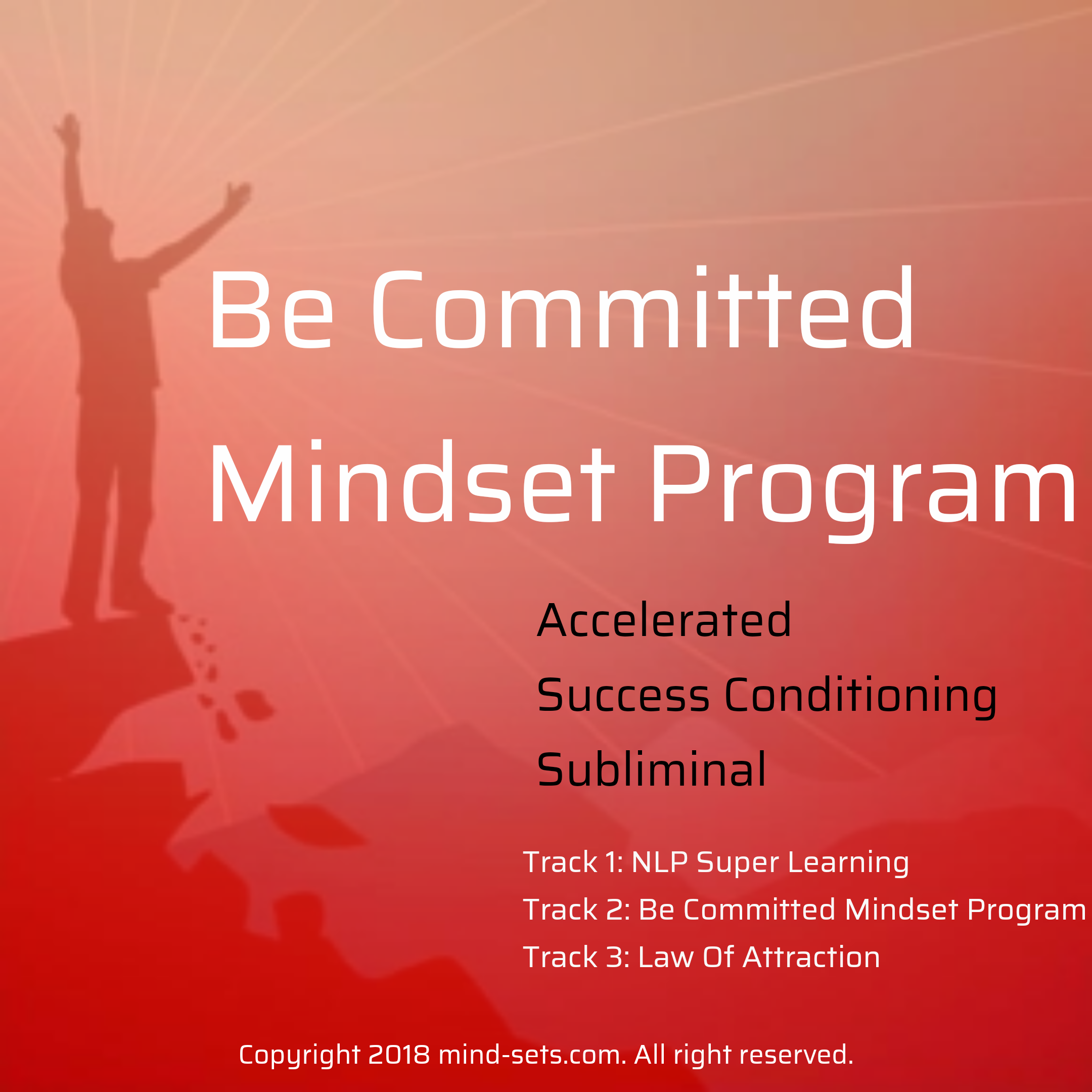 Be Committed Mindset Program