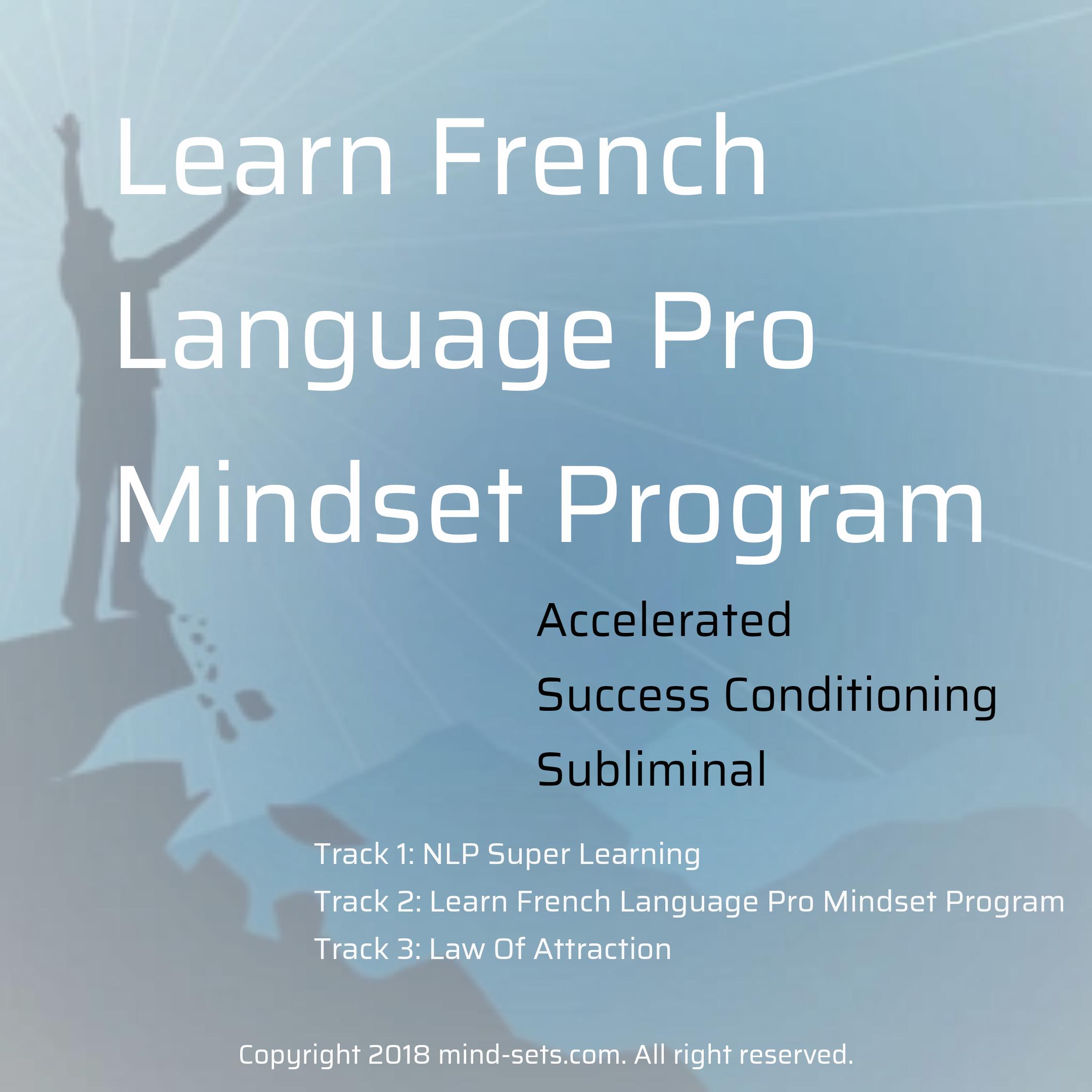 Learn French Language Pro Mindset Program