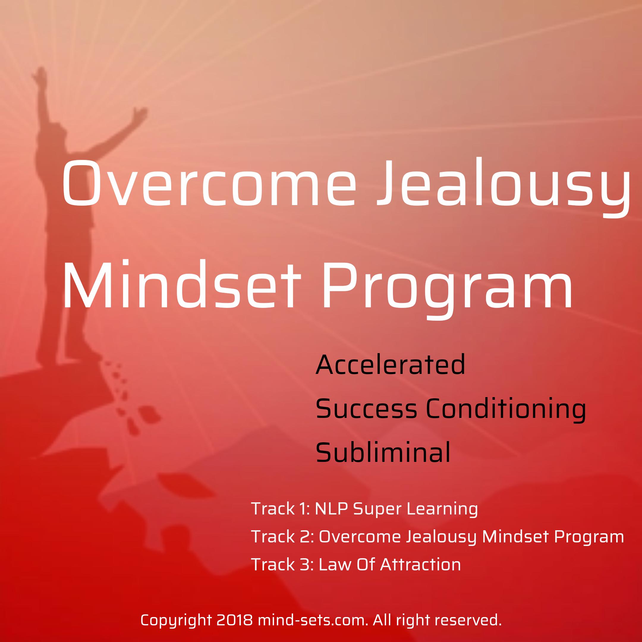 Overcome Jealousy Mindset Program